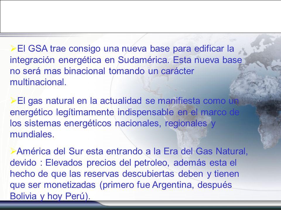 El GSA trae consigo una nueva base para edificar la integración energética en Sudamérica. Esta nueva base no será mas binacional tomando un carácter multinacional.