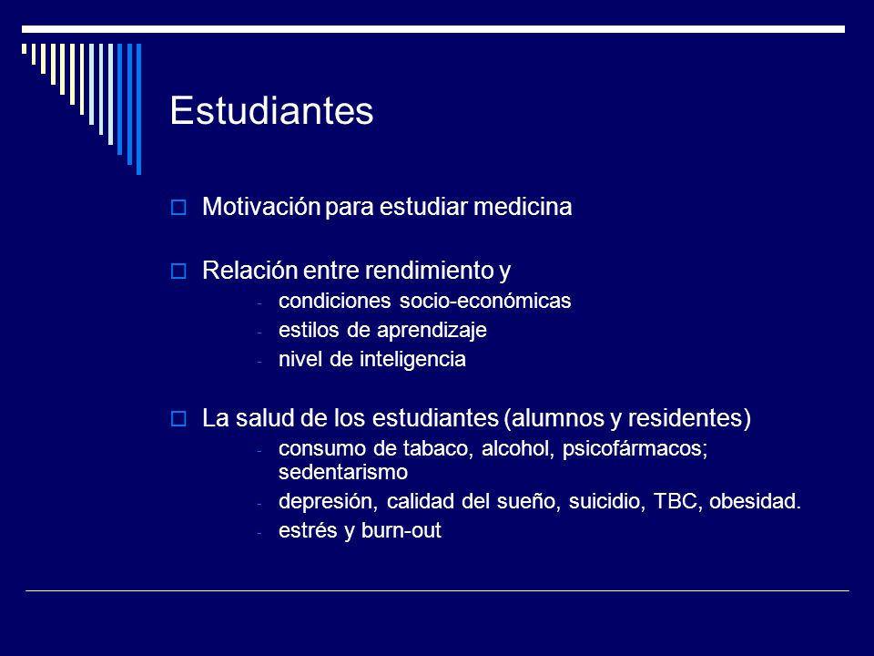 Estudiantes Motivación para estudiar medicina