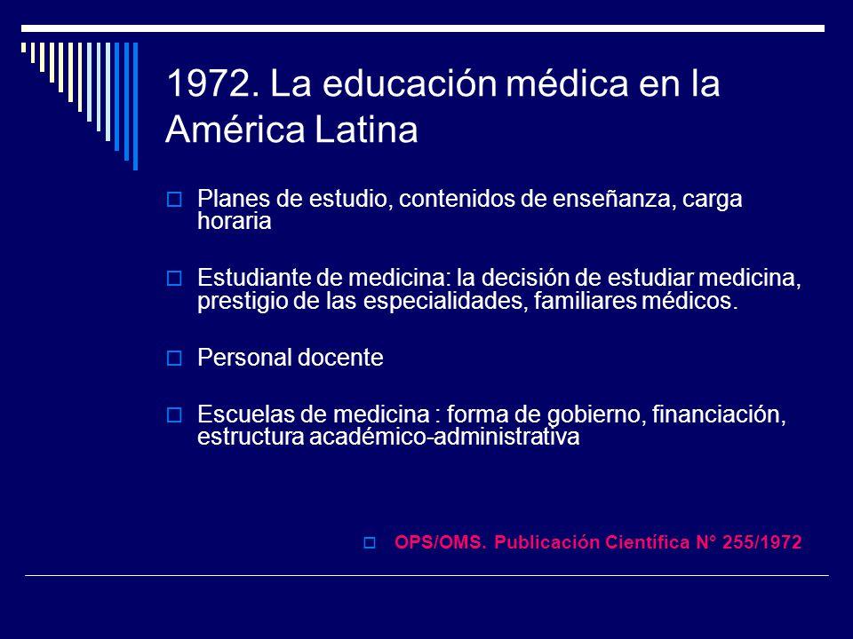 1972. La educación médica en la América Latina