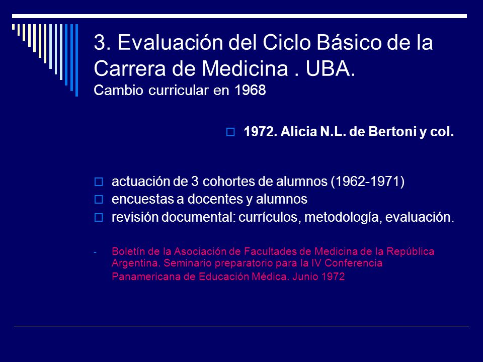 3. Evaluación del Ciclo Básico de la Carrera de Medicina. UBA