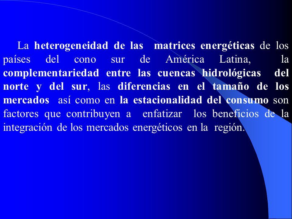 La heterogeneidad de las matrices energéticas de los países del cono sur de América Latina, la complementariedad entre las cuencas hidrológicas del norte y del sur, las diferencias en el tamaño de los mercados así como en la estacionalidad del consumo son factores que contribuyen a enfatizar los beneficios de la integración de los mercados energéticos en la región.