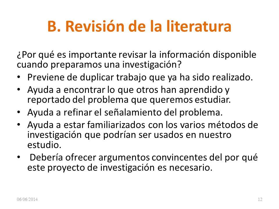 B. Revisión de la literatura