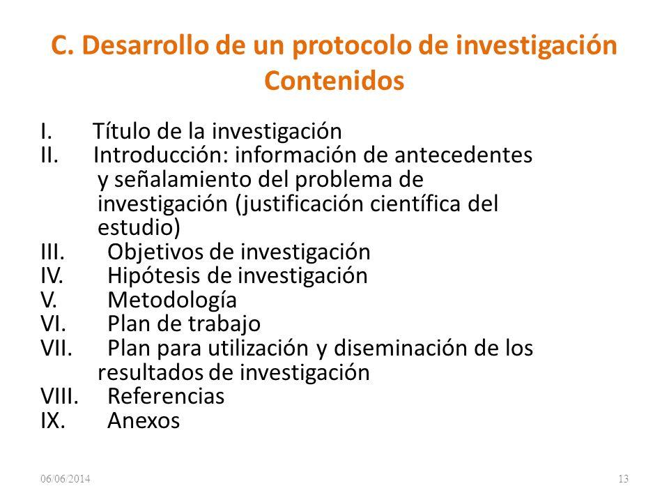 C. Desarrollo de un protocolo de investigación Contenidos