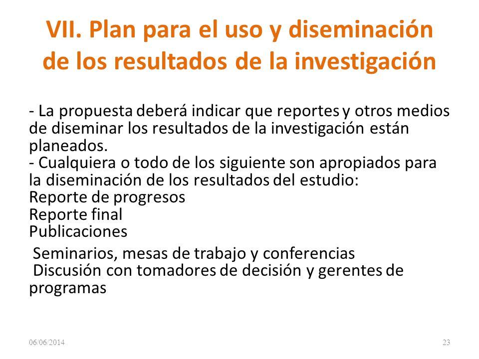 VII. Plan para el uso y diseminación de los resultados de la investigación