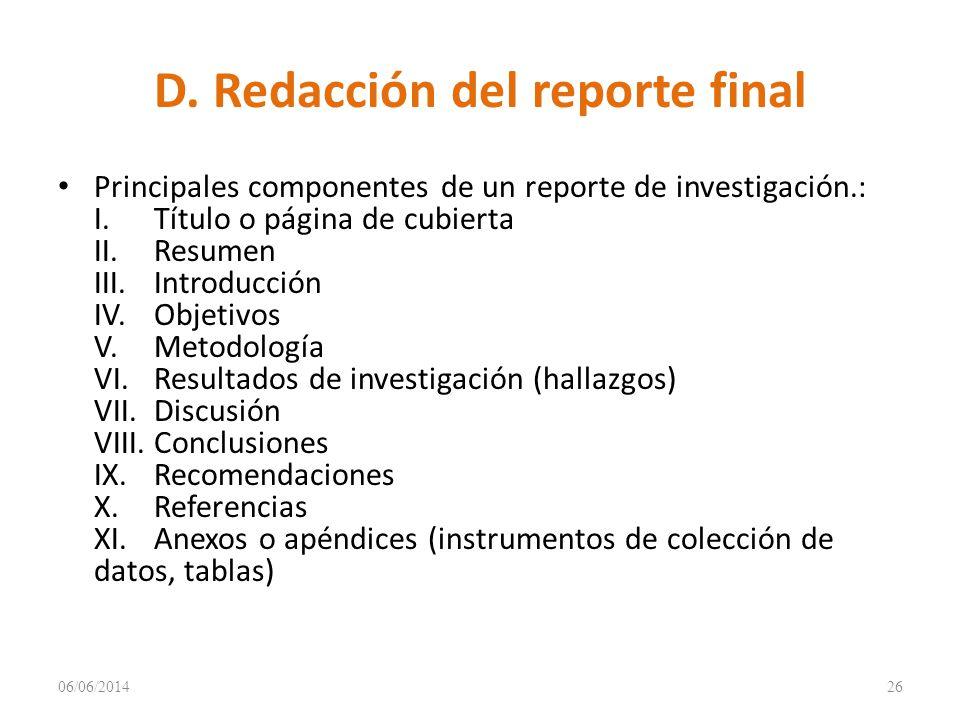 D. Redacción del reporte final