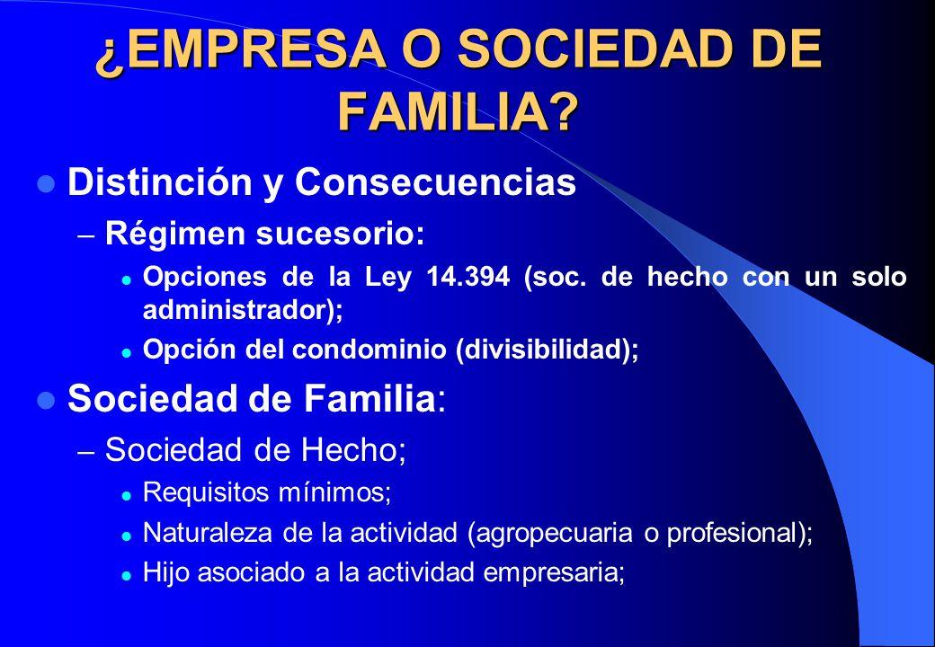 ¿EMPRESA O SOCIEDAD DE FAMILIA