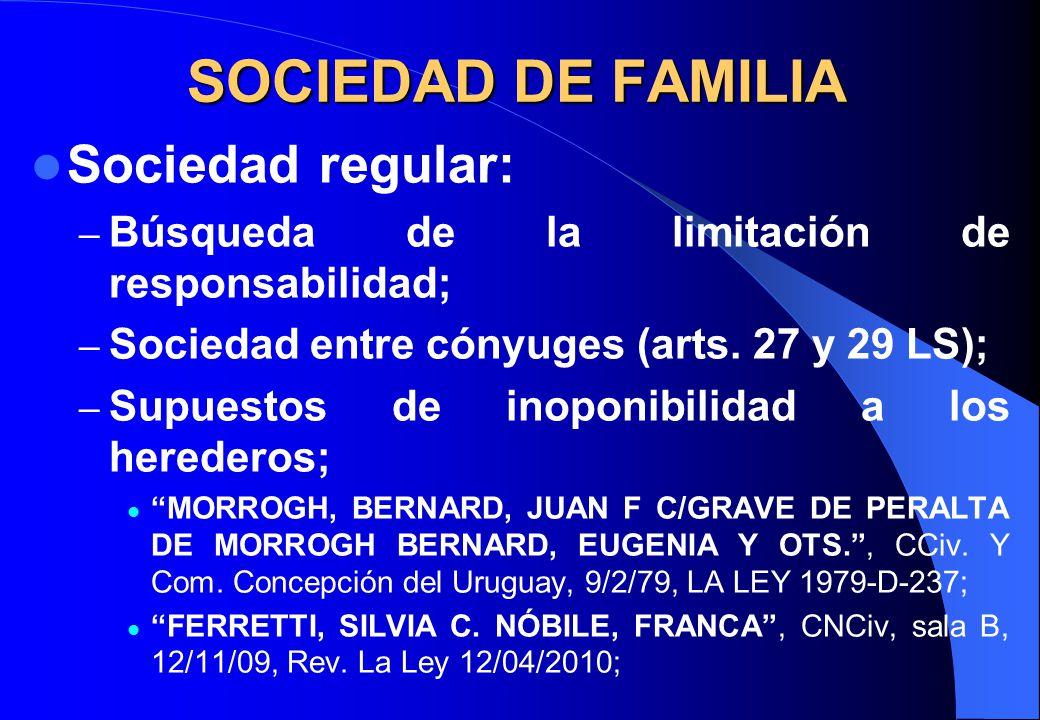 SOCIEDAD DE FAMILIA Sociedad regular: