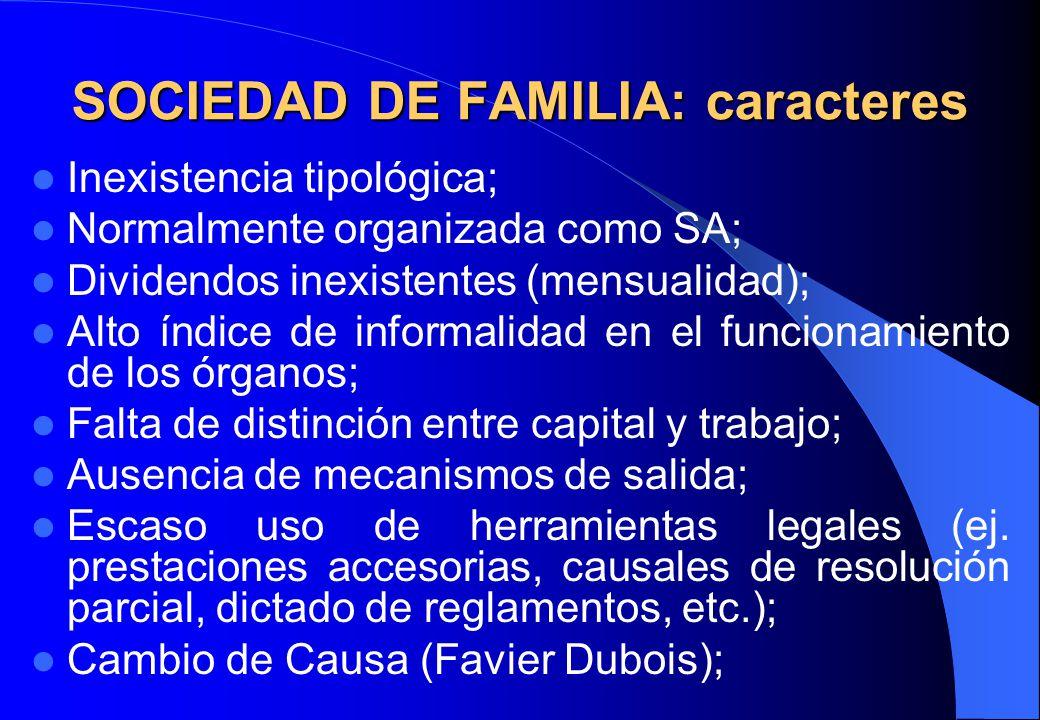 SOCIEDAD DE FAMILIA: caracteres