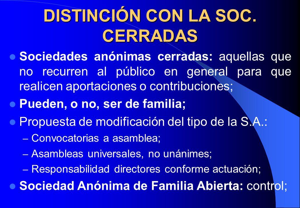 DISTINCIÓN CON LA SOC. CERRADAS