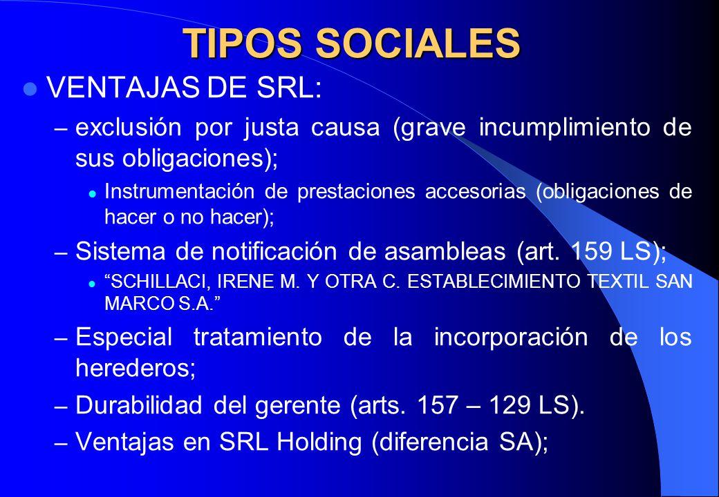 TIPOS SOCIALES VENTAJAS DE SRL: