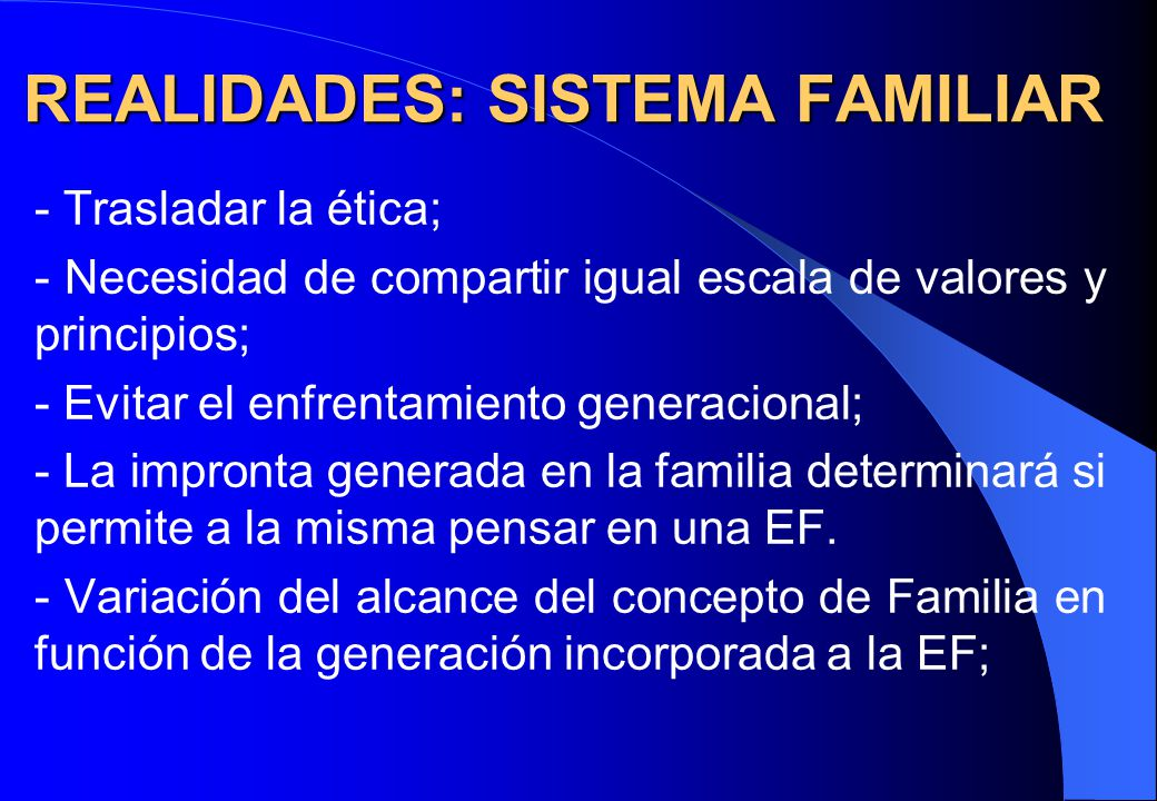 REALIDADES: SISTEMA FAMILIAR