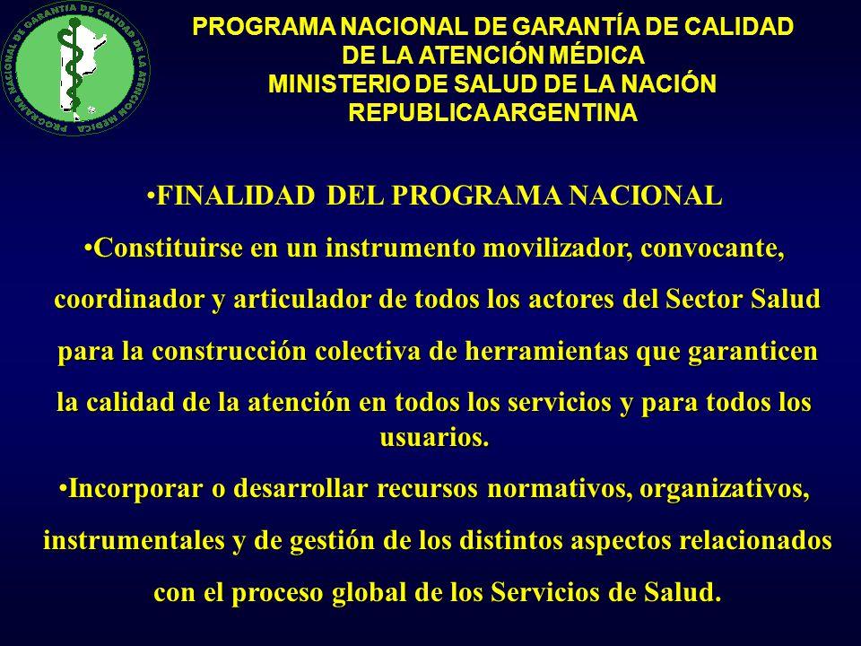FINALIDAD DEL PROGRAMA NACIONAL