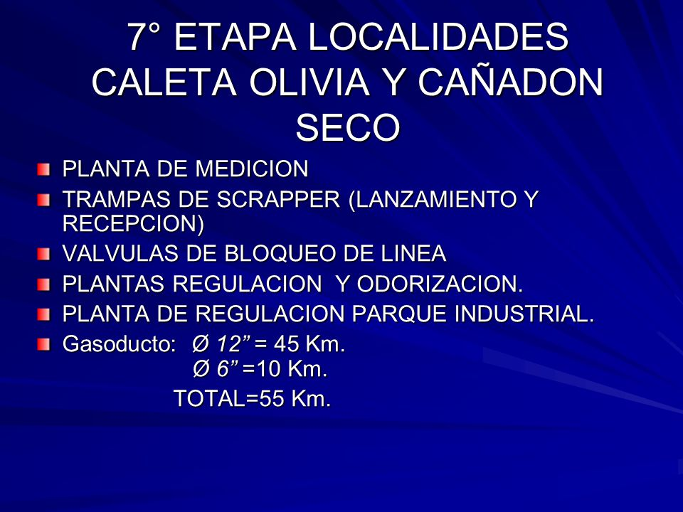 7° ETAPA LOCALIDADES CALETA OLIVIA Y CAÑADON SECO