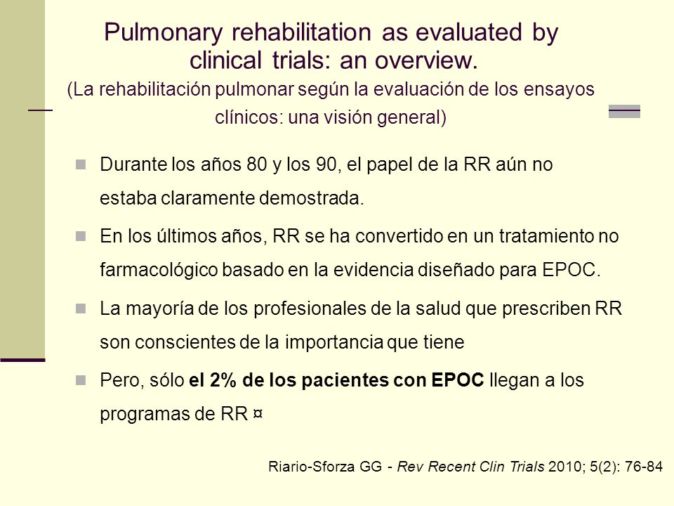 Pulmonary rehabilitation as evaluated by clinical trials: an overview