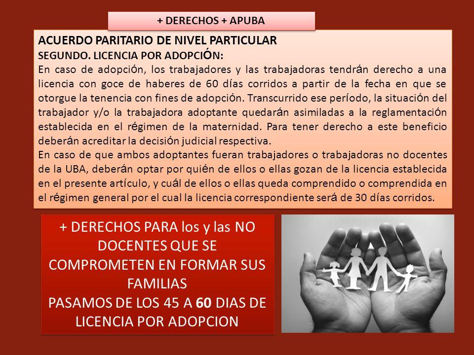 PASAMOS DE LOS 45 A 60 DIAS DE LICENCIA POR ADOPCION