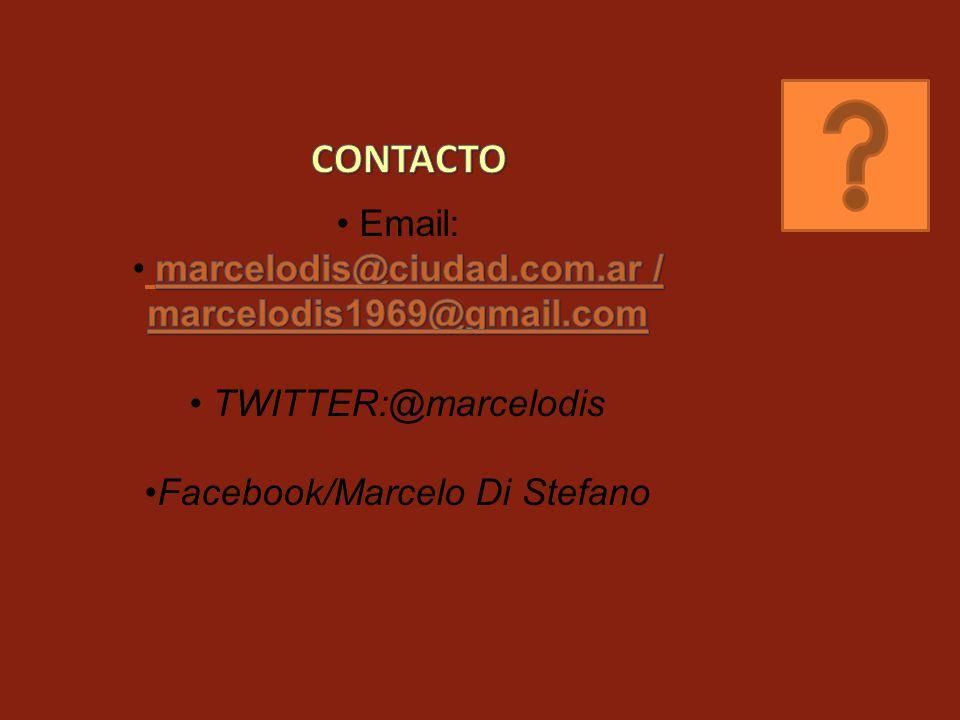 CONTACTO Email: marcelodis@ciudad.com.ar / marcelodis1969@gmail.com.