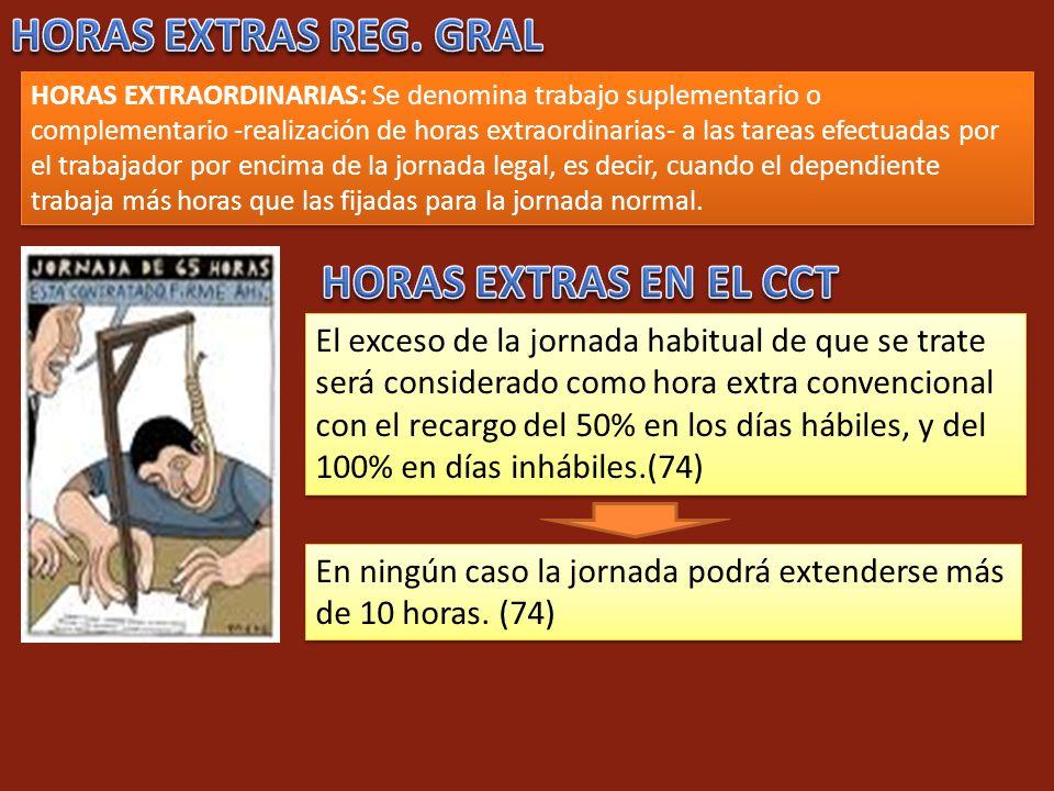 HORAS EXTRAS REG. GRAL HORAS EXTRAS EN EL CCT