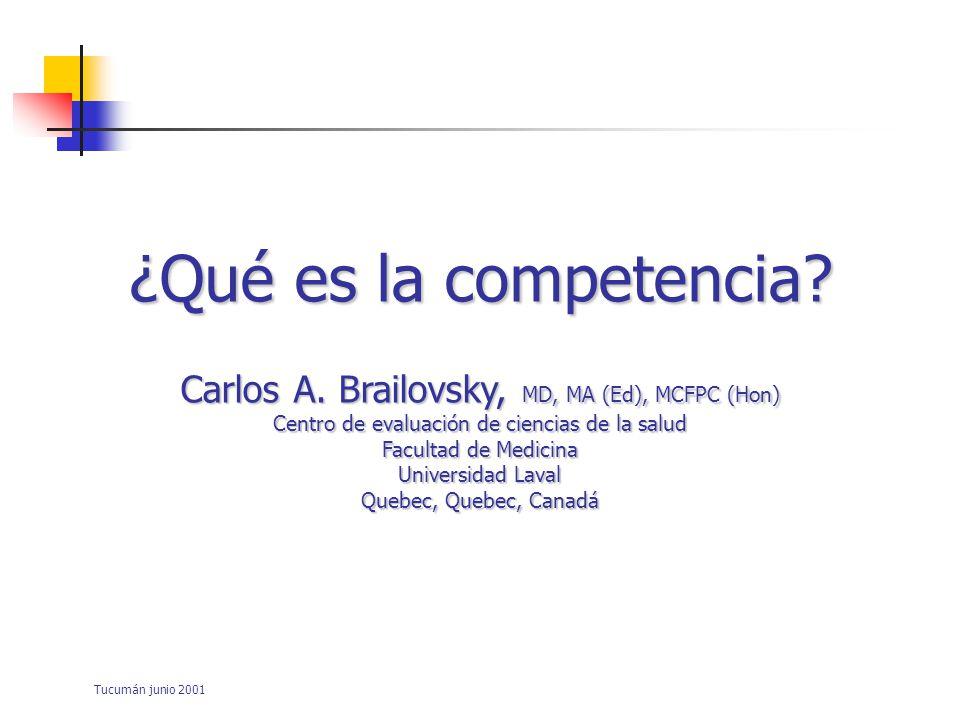 ¿Qué es la competencia Carlos A. Brailovsky, MD, MA (Ed), MCFPC (Hon)