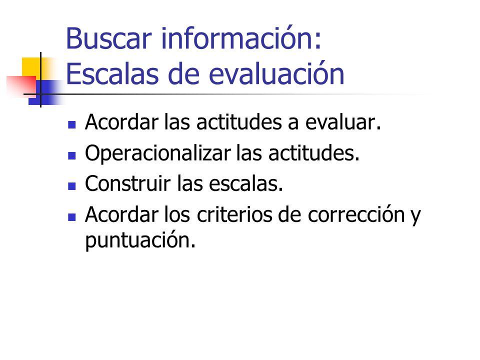 Buscar información: Escalas de evaluación