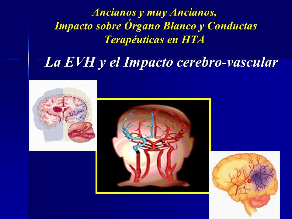 La EVH y el Impacto cerebro-vascular