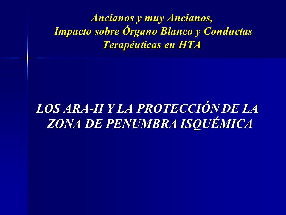 LOS ARA-II Y LA PROTECCIÓN DE LA ZONA DE PENUMBRA ISQUÉMICA