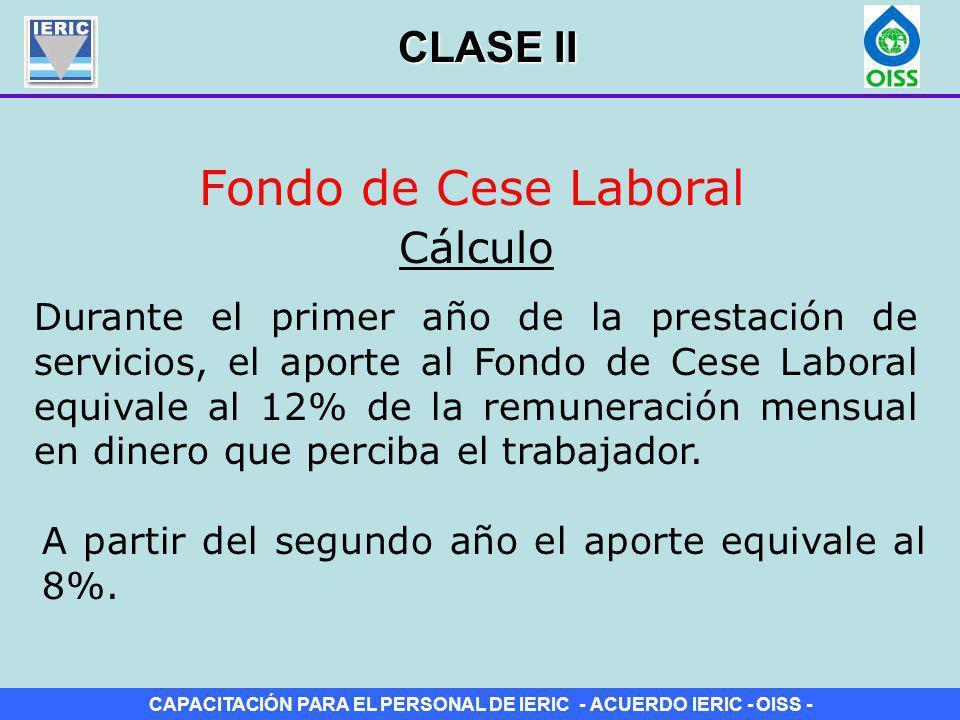 Fondo de Cese Laboral CLASE II Cálculo