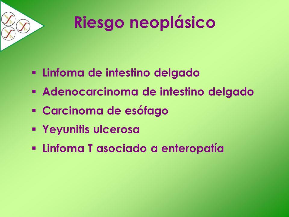 Riesgo neoplásico Linfoma de intestino delgado