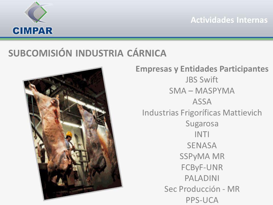 SUBCOMISIÓN INDUSTRIA CÁRNICA Empresas y Entidades Participantes