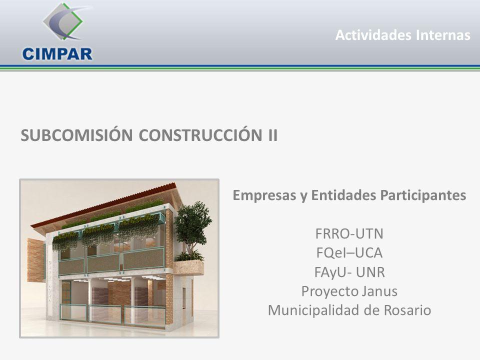 SUBCOMISIÓN CONSTRUCCIÓN II Empresas y Entidades Participantes