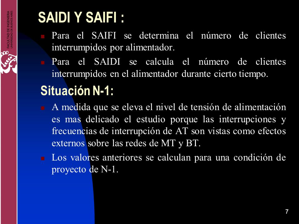 SAIDI Y SAIFI : Situación N-1: