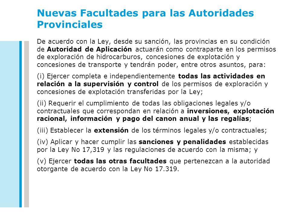 Nuevas Facultades para las Autoridades Provinciales