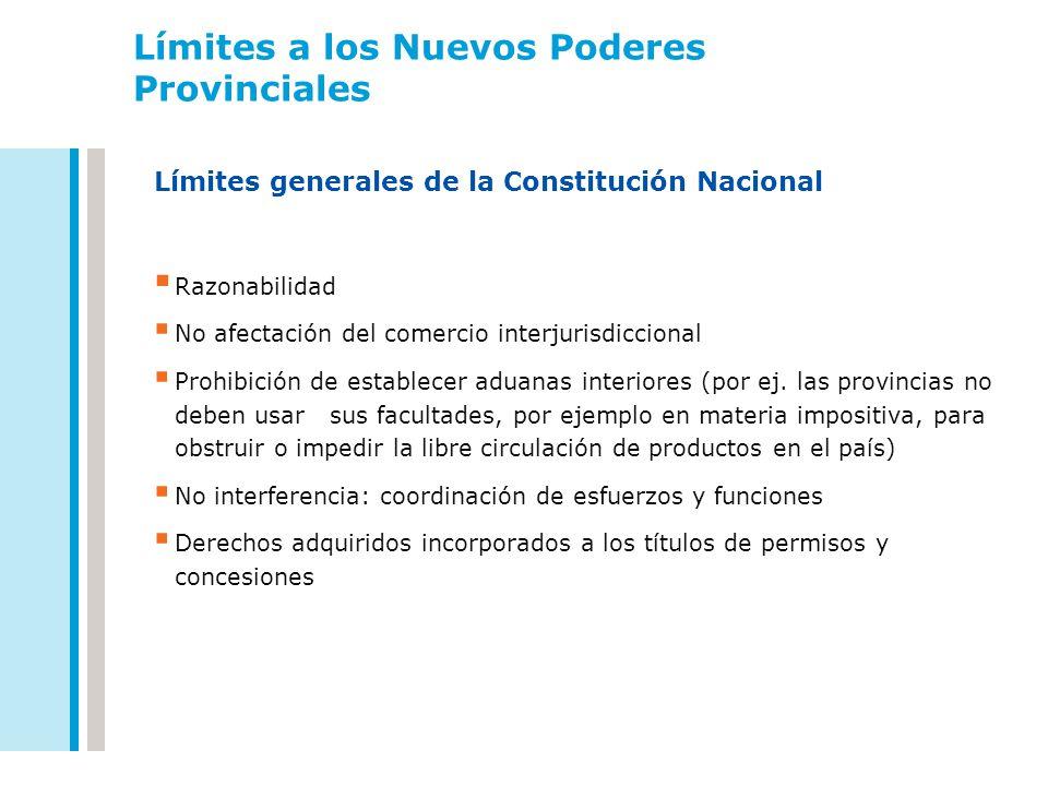 Límites a los Nuevos Poderes Provinciales