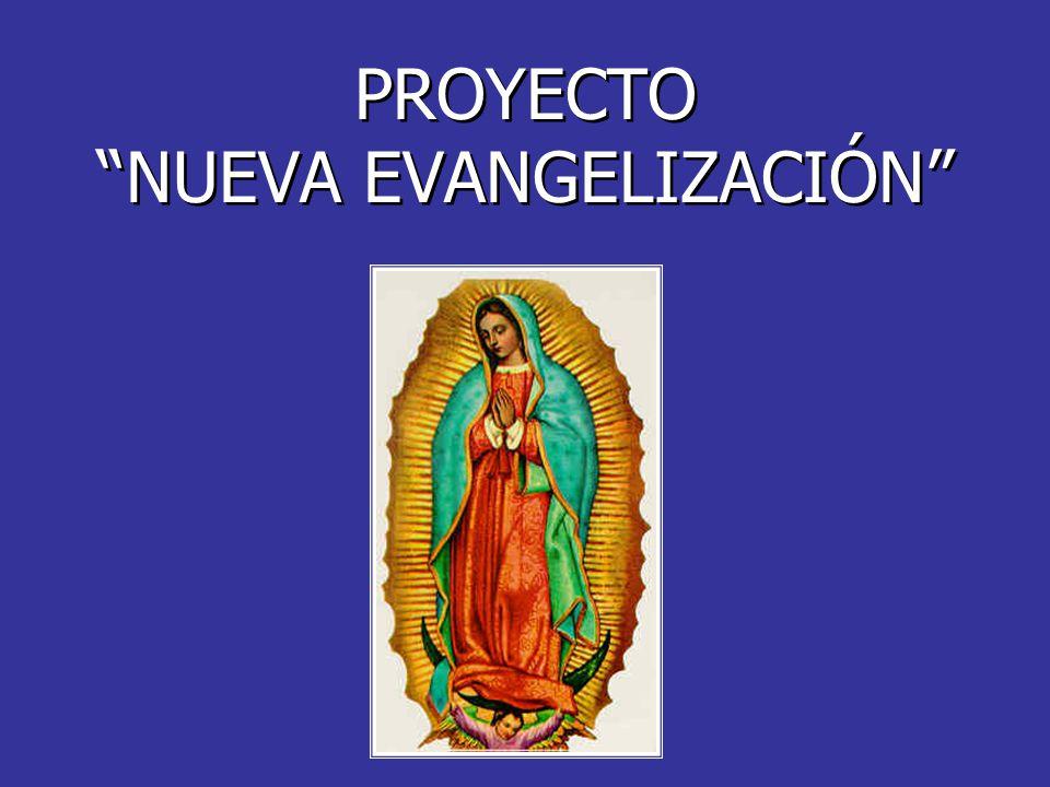 PROYECTO NUEVA EVANGELIZACIÓN