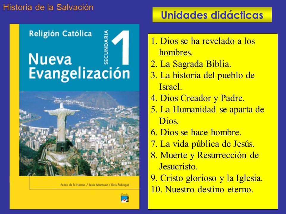 Unidades didácticas 1. Dios se ha revelado a los hombres.