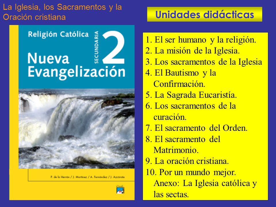 Unidades didácticas 1. El ser humano y la religión.