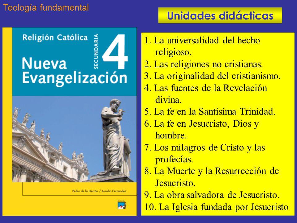 Unidades didácticas 1. La universalidad del hecho religioso.