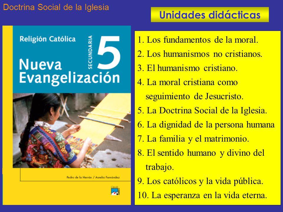 Unidades didácticas 1. Los fundamentos de la moral.