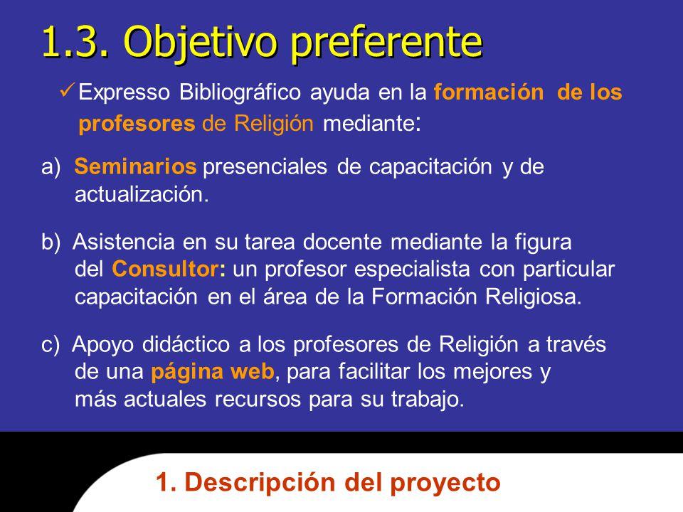 1.3. Objetivo preferente 1. Descripción del proyecto
