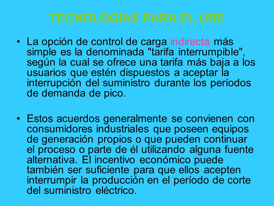 TECNOLOGÍAS PARA EL URE