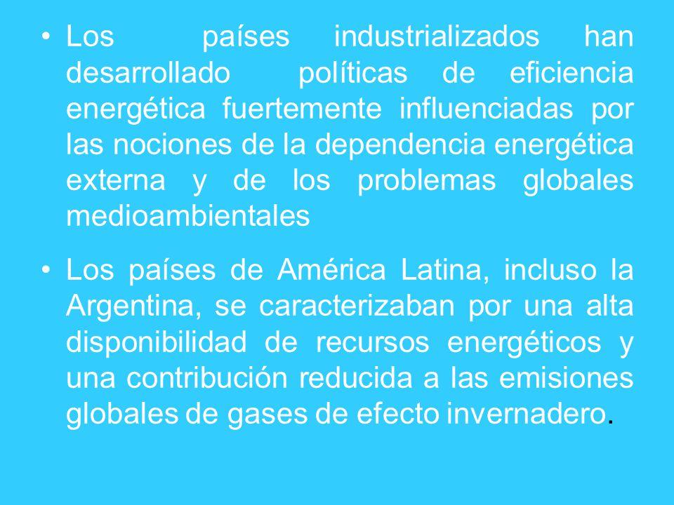 Los países industrializados han desarrollado políticas de eficiencia energética fuertemente influenciadas por las nociones de la dependencia energética externa y de los problemas globales medioambientales