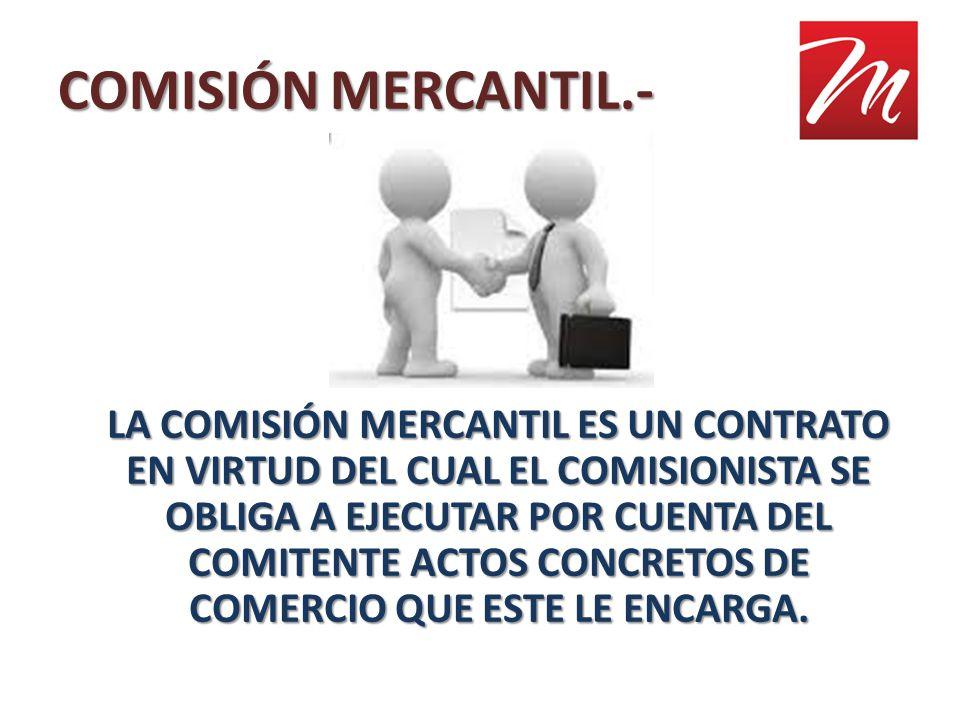 COMISIÓN MERCANTIL.-