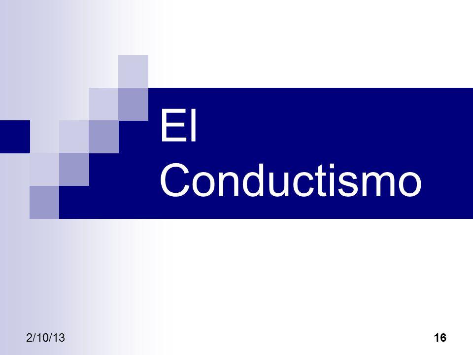 El Conductismo 2/10/13 16
