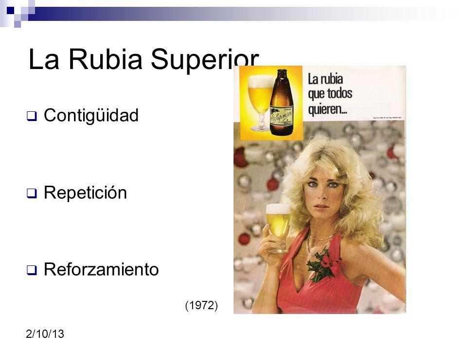La Rubia Superior Contigüidad Repetición Reforzamiento (1972) 2/10/13