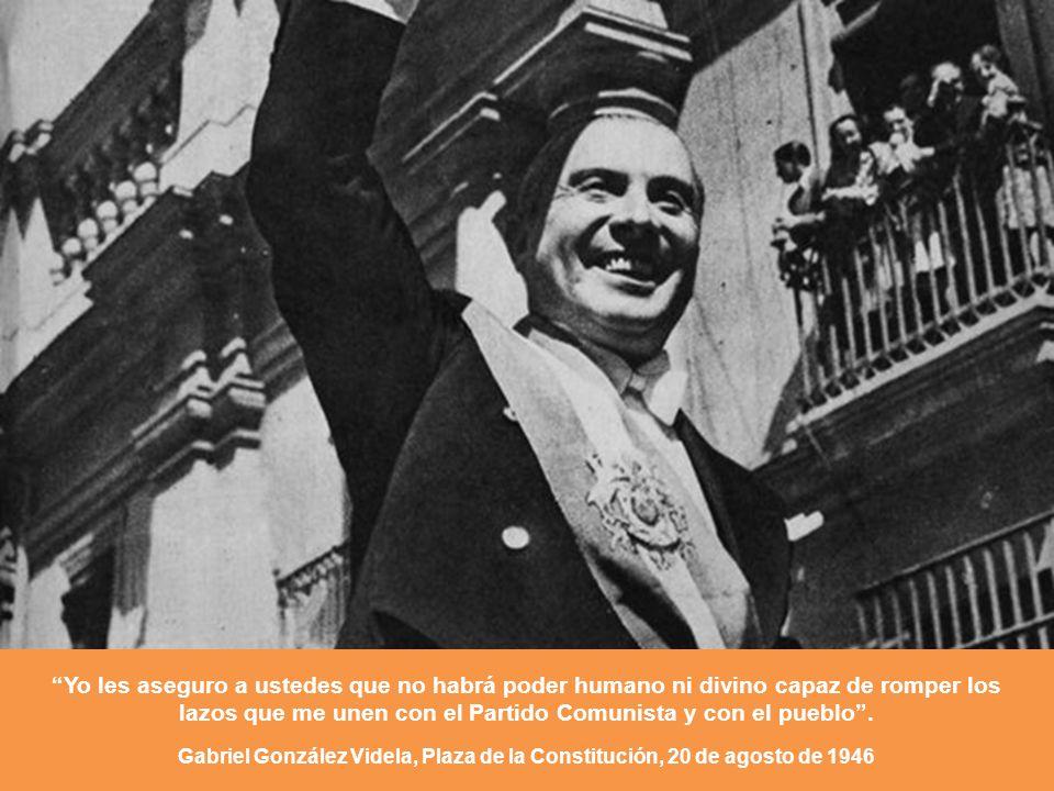 Yo les aseguro a ustedes que no habrá poder humano ni divino capaz de romper los lazos que me unen con el Partido Comunista y con el pueblo .