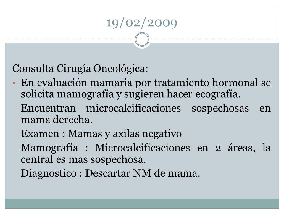 19/02/2009 Consulta Cirugía Oncológica: