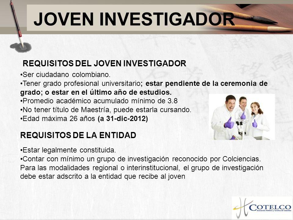 JOVEN INVESTIGADOR REQUISITOS DEL JOVEN INVESTIGADOR
