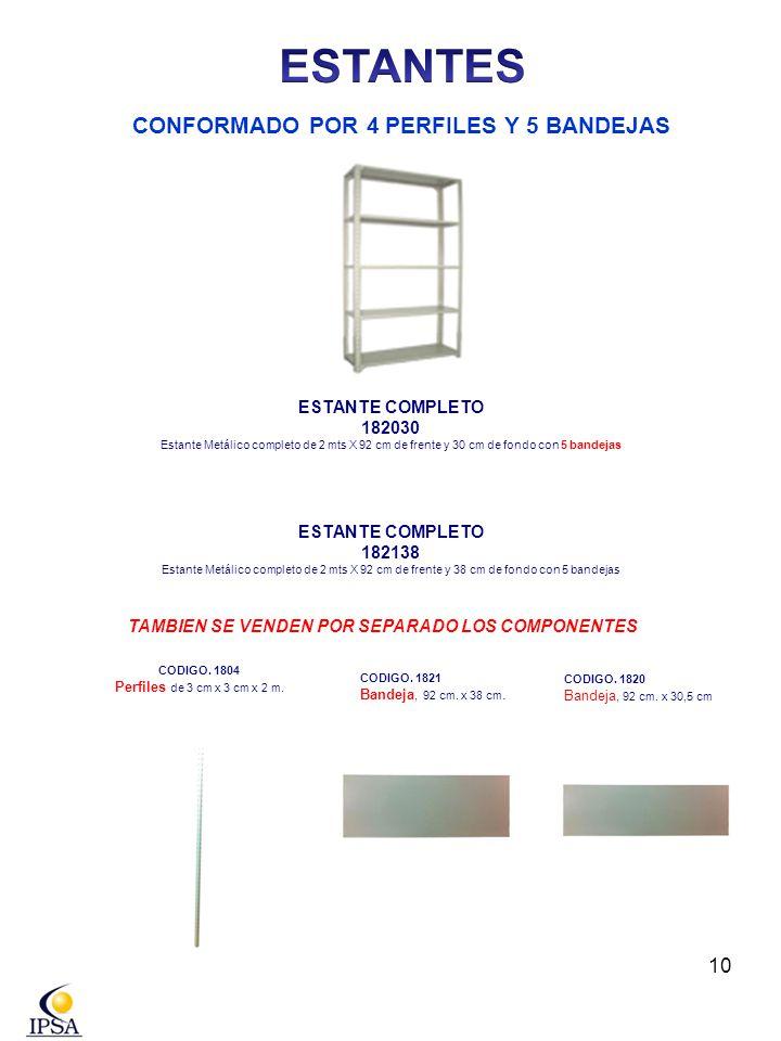 ESTANTES CONFORMADO POR 4 PERFILES Y 5 BANDEJAS ESTANTE COMPLETO
