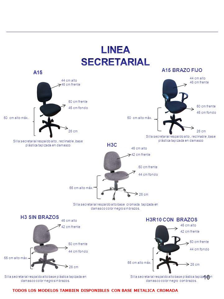 LINEA SECRETARIAL A15 BRAZO FIJO A15 H3C H3 SIN BRAZOS