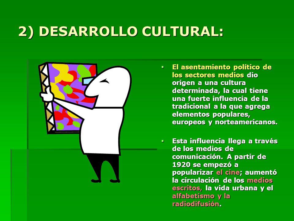 2) DESARROLLO CULTURAL:
