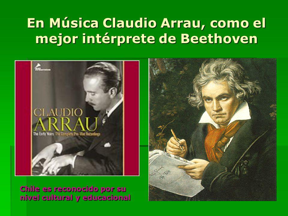 En Música Claudio Arrau, como el mejor intérprete de Beethoven